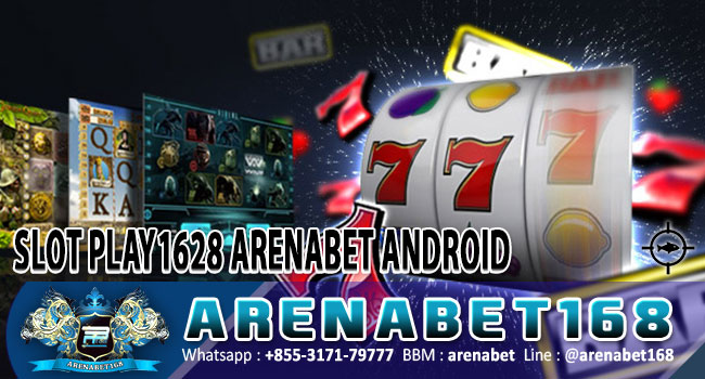 Slot-Play1628-Arenabet-Android